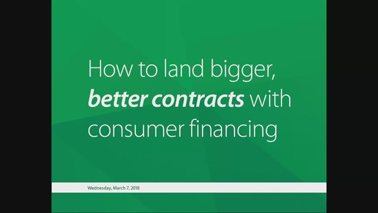 How to land bigger, better contracts with consumer financing