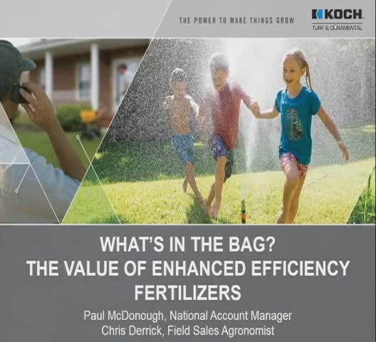 What's in the Bag? —The Value of Enhanced Efficiency Fertilizers.