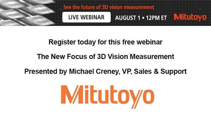 Free Mitutoyo Webinar: The New Focus of 3D Vision Measurement