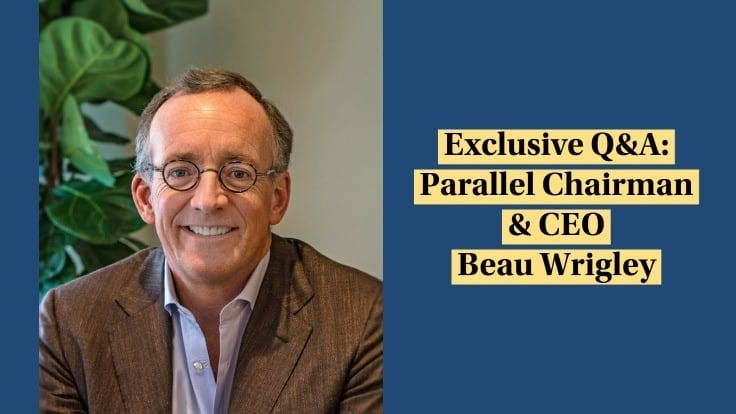 Parallel Chairman & CEO Beau Wrigley Talks CPG, R&D and Market Expansion