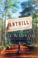 Win a copy of E.O. Wilson's book 'Anthill'