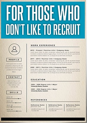 For those who don't like to recruit