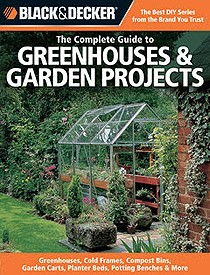 Complete Guide to Greenhouses and Garden Sheds