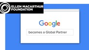 Ellen MacArthur Foundation partners with Google