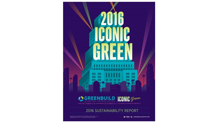 Greenbuild International Conference & Expo releases 2016 Sustainability Report