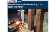 Man Starts Gas Station Blaze Trying to Kill Spider with Lighter