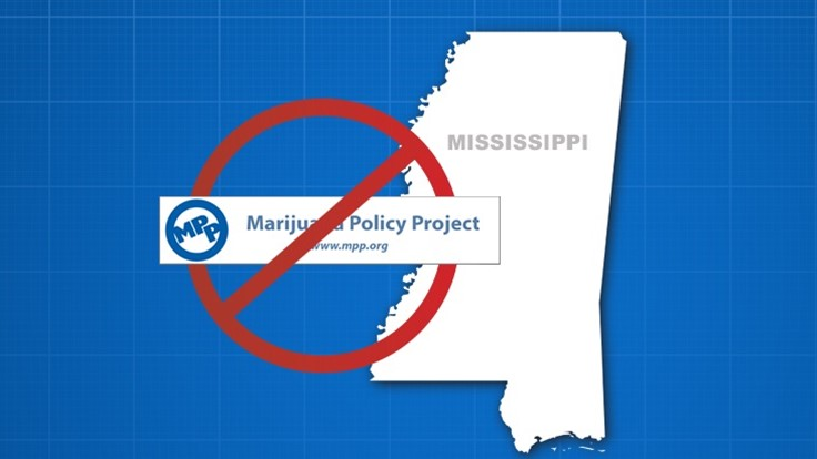 Mississippi Bans the Marijuana Policy Project