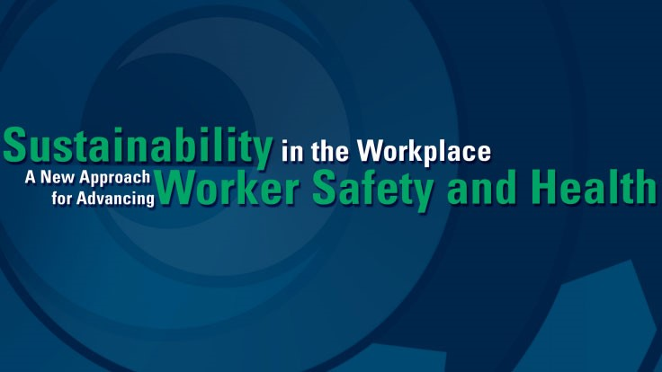 OSHA releases white paper on sustainability and safety