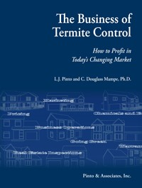Pinto & Associates Publishes <em>The Business of Termite Control: How to Profit in Today's Changing Market</em>
