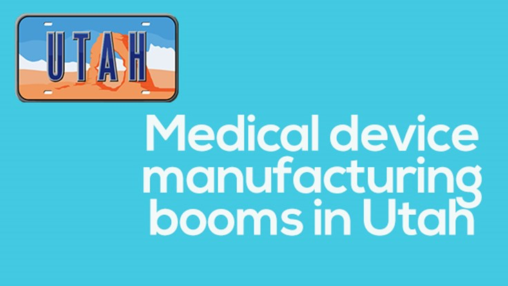 Utah: The unknown medtech hotbed