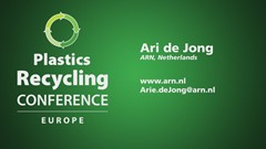 Plastics Recycling Conference Europe Podcast Series: Arie de Jong, ARN, the Netherlands