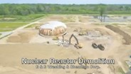 Nuclear Reactor Demolition