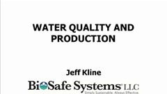 BioSafe Water Quality and Production Webinar