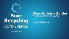 Paper Recycling Conference Europe Podcast Interview: Marc-Antoine Belthe, Veolia