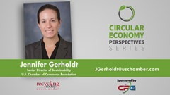 Circular Economy Perspectives Series Podcast: Jennifer Gerholdt, U.S. Chamber of Commerce Foundation