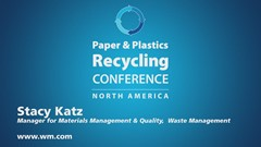 Paper & Plastics Recycling Conference Podcast Interview: Stacy Katz, Waste Management