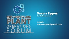 MRF & Recycling Plant Operations Forum Podcast Series: Susan Eppes, Est Solutions