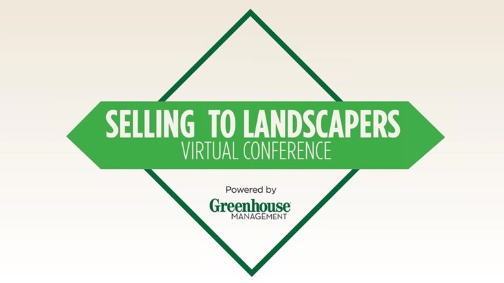 Selling to Landscapers Virtual Conference: Welcome & Opening Remarks