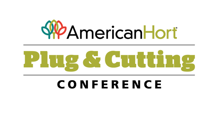 AmericanHort reschedules Plug & Cutting Conference