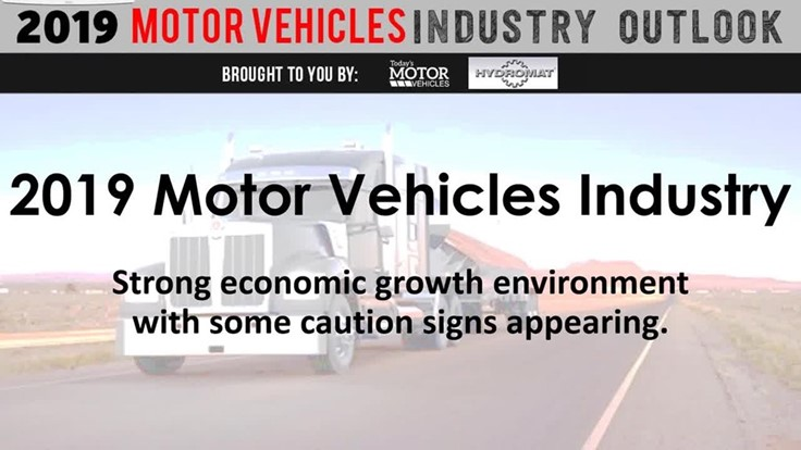 2019 Motor Vehicle Industry Outlook Webinar (Video)