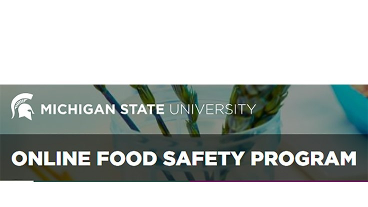 MSU Offers Online Food Safety Short Courses