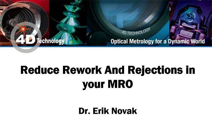 4D Technology's Reduce Rework and Rejections webinar now archived