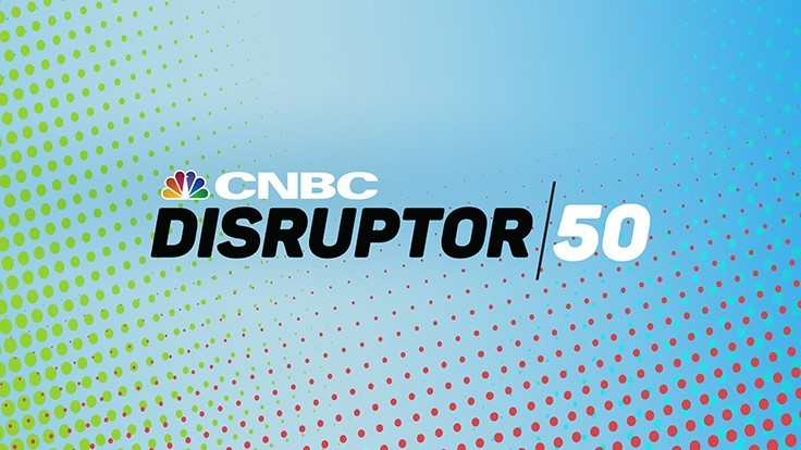 CNBC Unveils Seventh Annual Disruptor 50