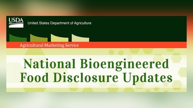 USDA Provides National Bioengineered Food Disclosures Updates