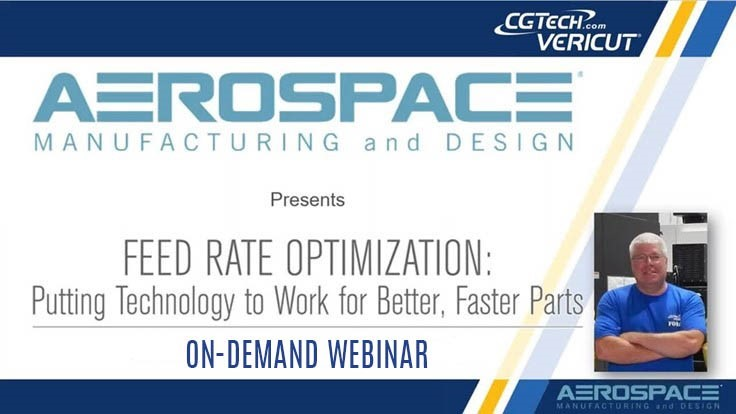 On-demand webinar: Feed Rate Optimization for Better, Faster Parts