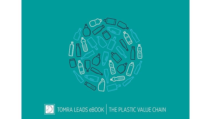 Tomra Sorting Recycling e-book identifies how the plastics value chain can reduce waste