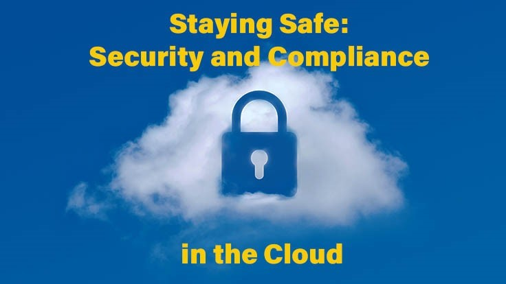 Webinar today: security and compliance in the cloud
