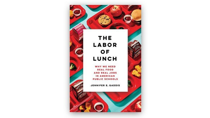 """Labor of Lunch"" Seeks to Transform the Food Culture in American Schools"