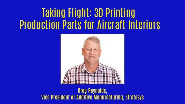 FREE webinar: Taking Flight: 3D Printing Production Parts for Aircraft Interiors