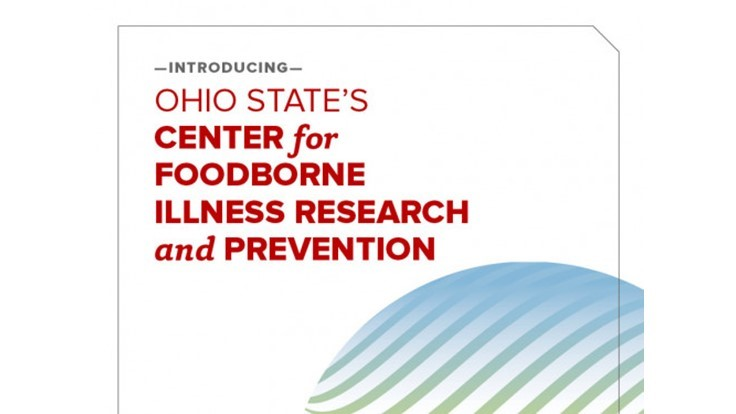 Center for Foodborne Illness Moves to Ohio State