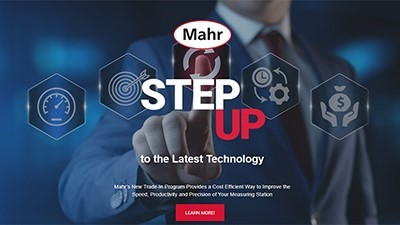 Mahr's Step Up to the Latest Technology trade-in program