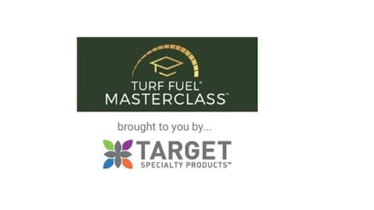 Target Specialty Products announces Part 3 of Turf Fuel MasterClass webinar series.