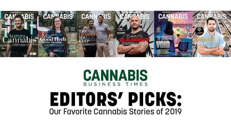 Cannabis Business Times Editors Pick Their Favorite Stories From 2019