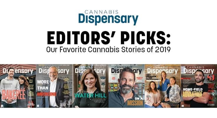 Cannabis Dispensary Editors Pick Their Favorite Stories From 2019