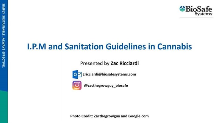 I.P.M and Sanitation Guidelines in Cannabis Webinar: How to Grow a Healthy Crop