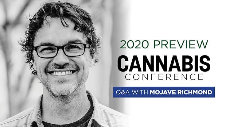 Scanning the Global Marketplace for Next Steps in Cannabis: Q&A with Mojave Richmond