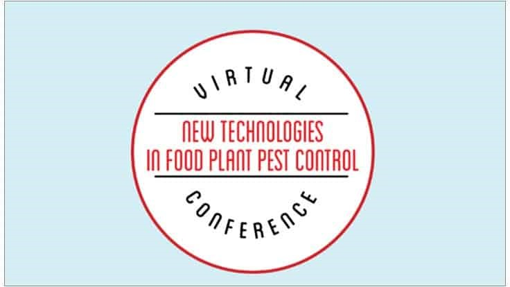 Upcoming Virtual Event: QA New Technologies in Food Plant Pest Control
