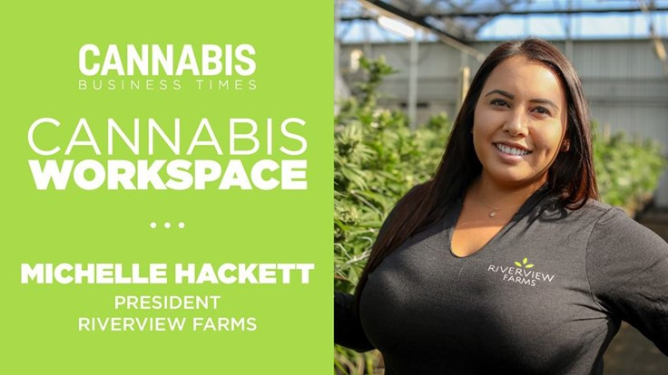 How Riverview Farms' Michelle Hackett Works: Cannabis Workspace