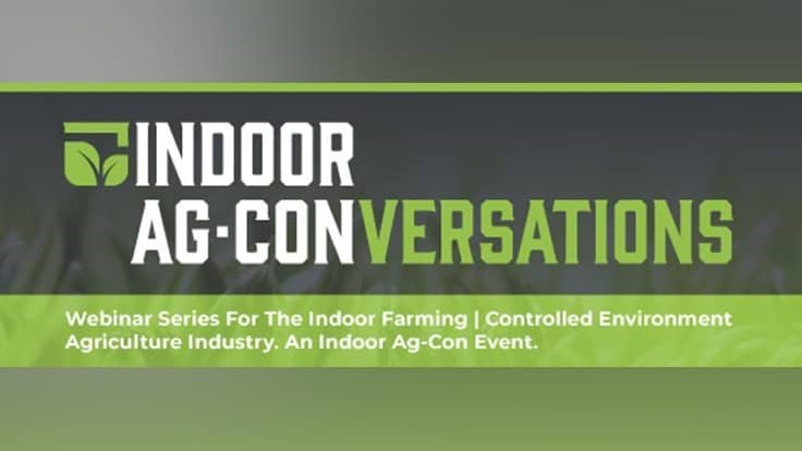 Indoor Ag-Con launches new webinar series