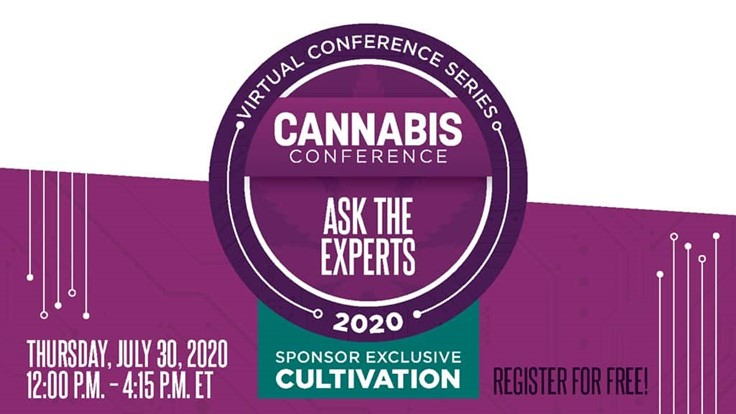 Ask the Experts: Cultivation Virtual Conference to Provide Technology & Solutions Education on July 30 and Aug. 27