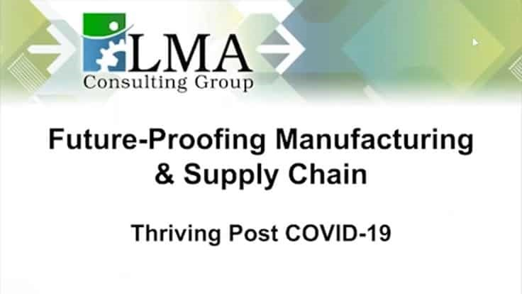 Future-Proofing Manufacturing & the Supply Chain