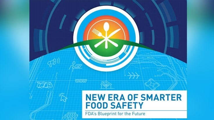 FDA Publishes 'New Era of Smarter Food Safety'