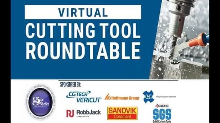 Now on demand: Virtual Cutting Tool Roundtable