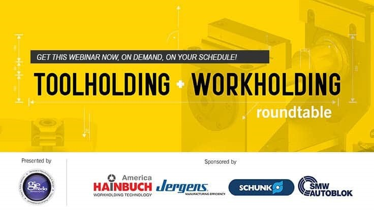 Toolholding/Workholding Roundtable webinar
