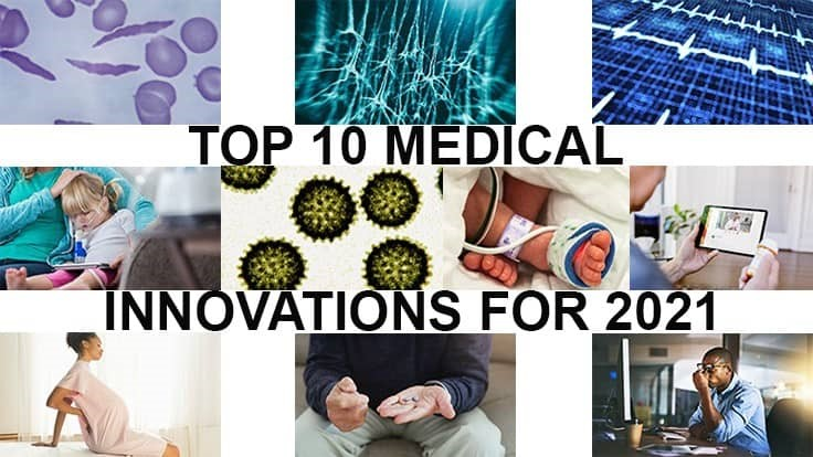 Top 10 Medical Innovations for 2021