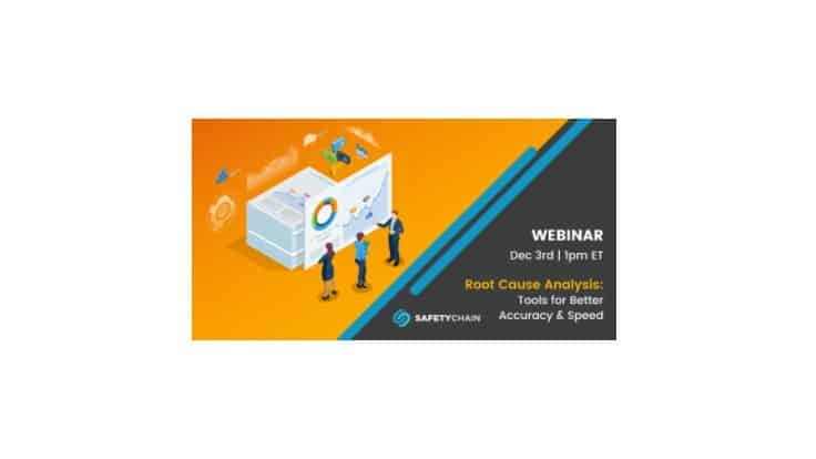 Upcoming Webinar: Root Cause Analysis: Tools for Better Accuracy and Speed